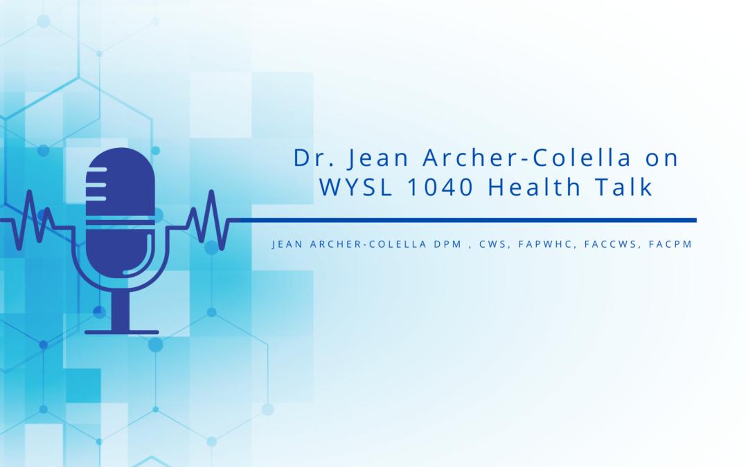 Dr. Jean Archer-Colella on WYSL 1040 Health Talk